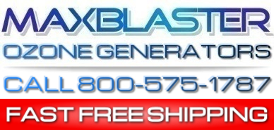 home of maxblaster ozone generators for odor and mold removal